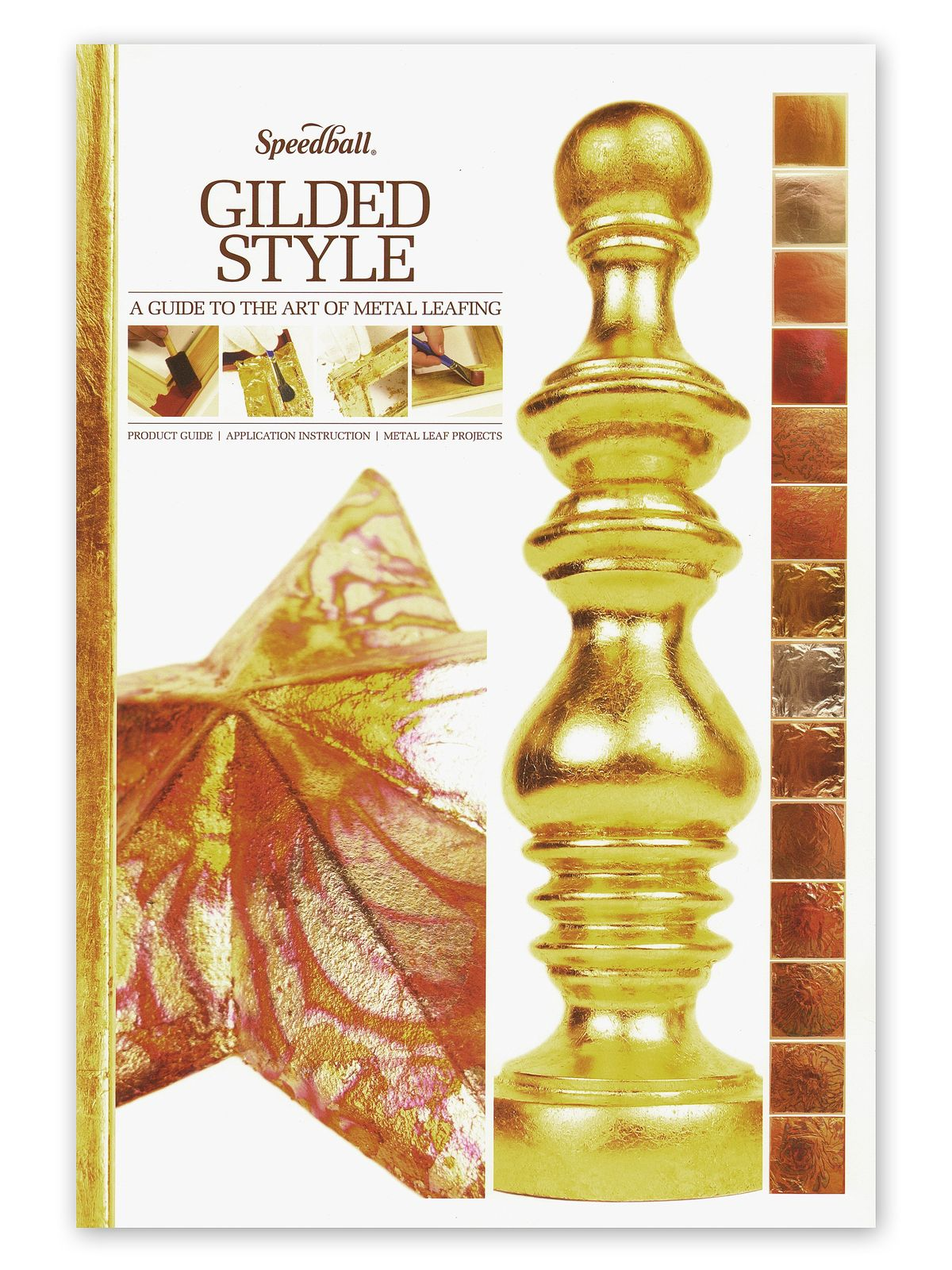 Gilded Style: A Guide to the Art of Metal Leafing