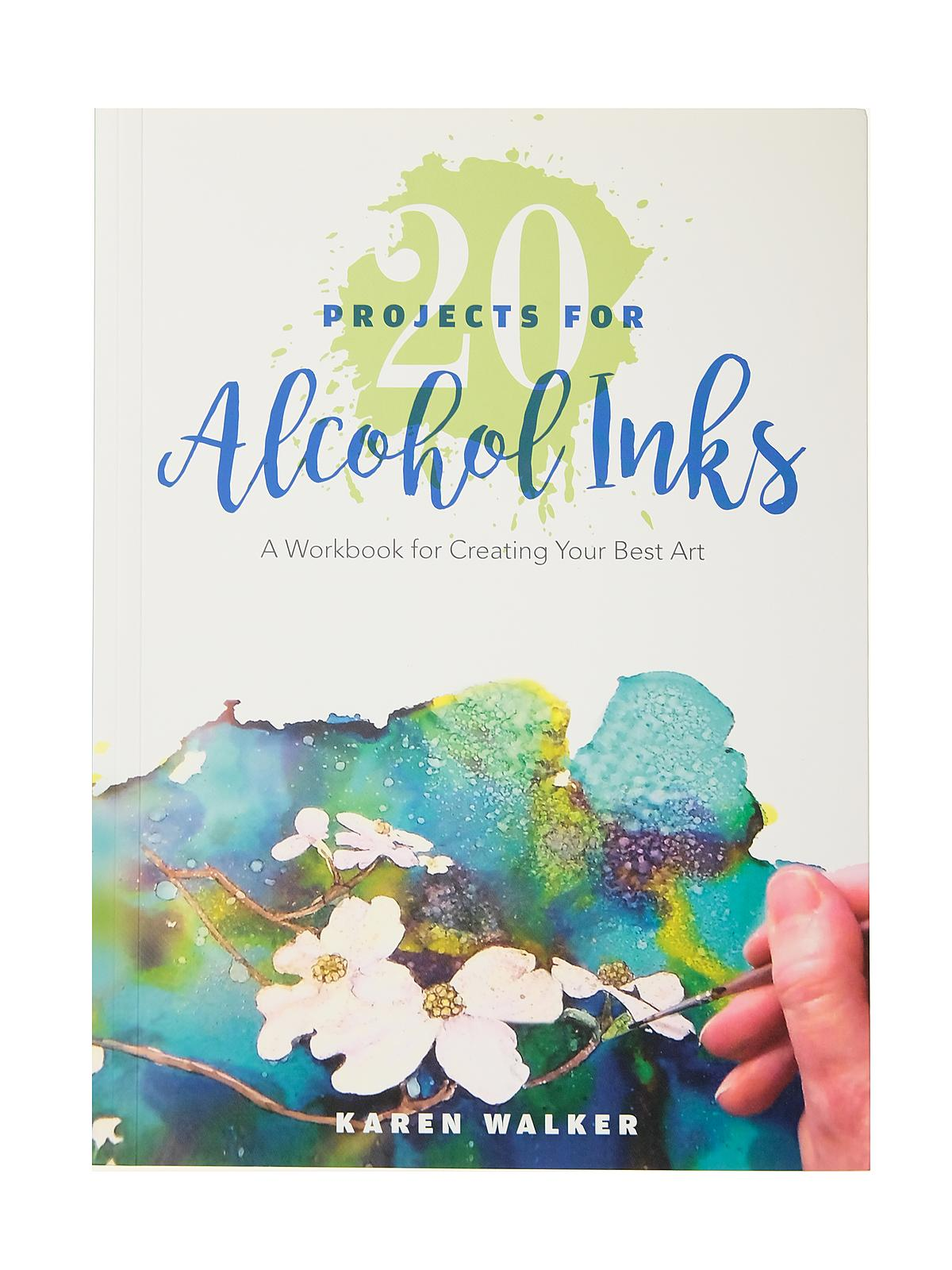 20 Projects for Alcohol Inks