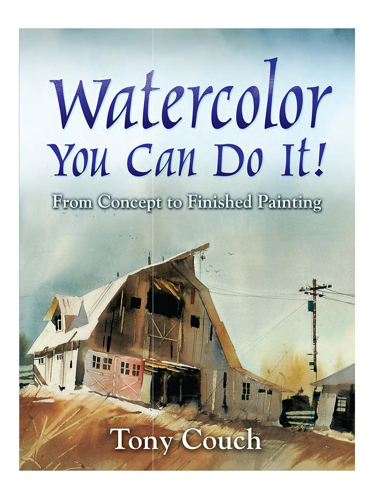 Dover - Watercolor: You Can Do It!