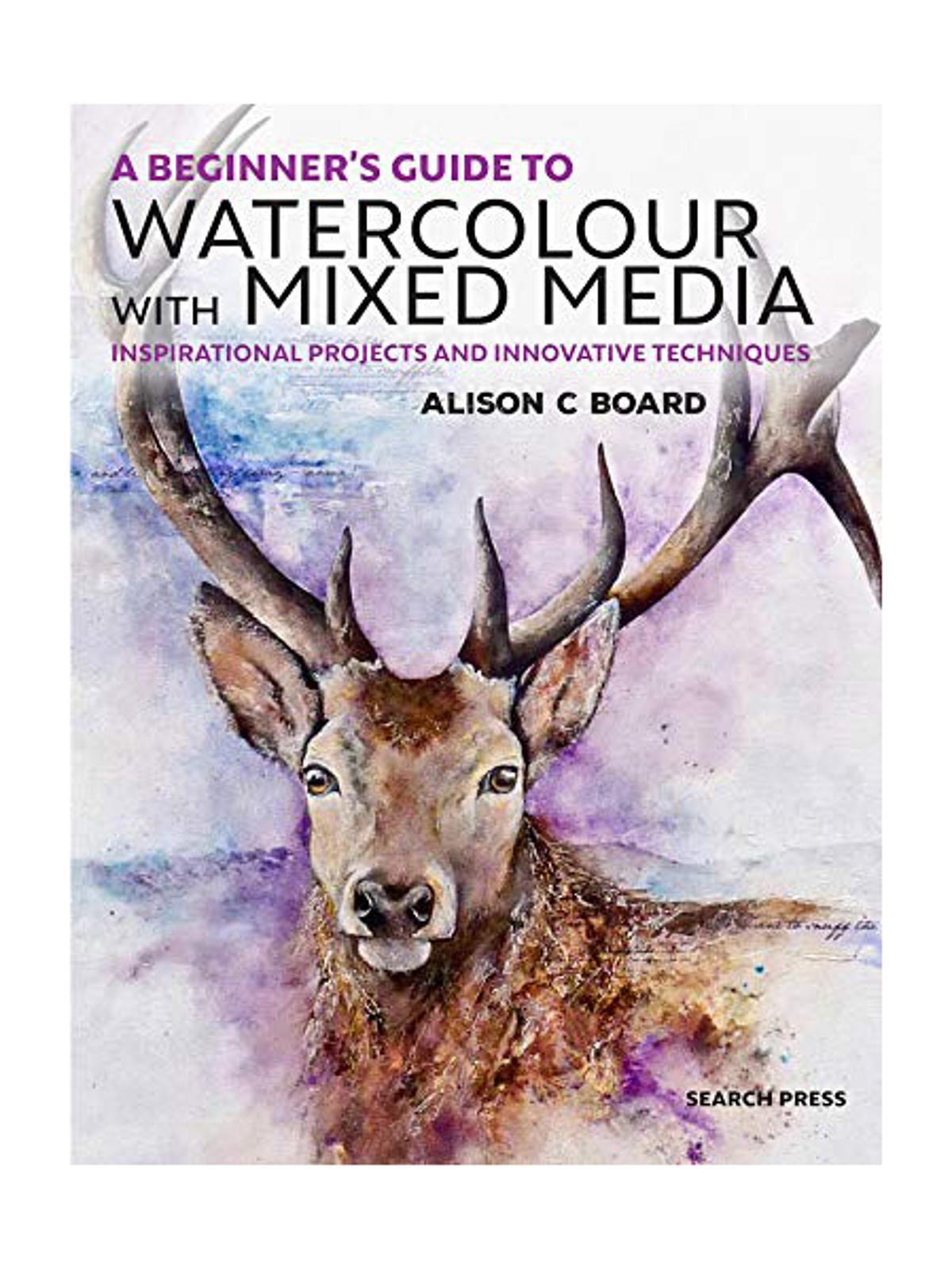 A Beginner's Guide to Watercolour with Mixed Media