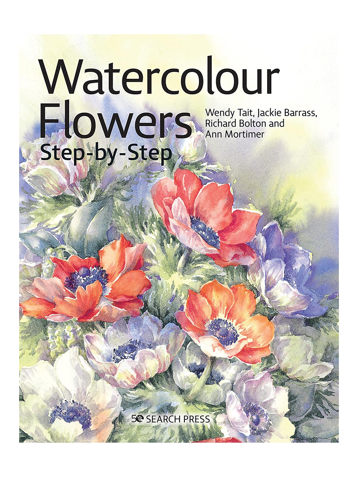 Search Press - Watercolour Flowers Step-by-Step