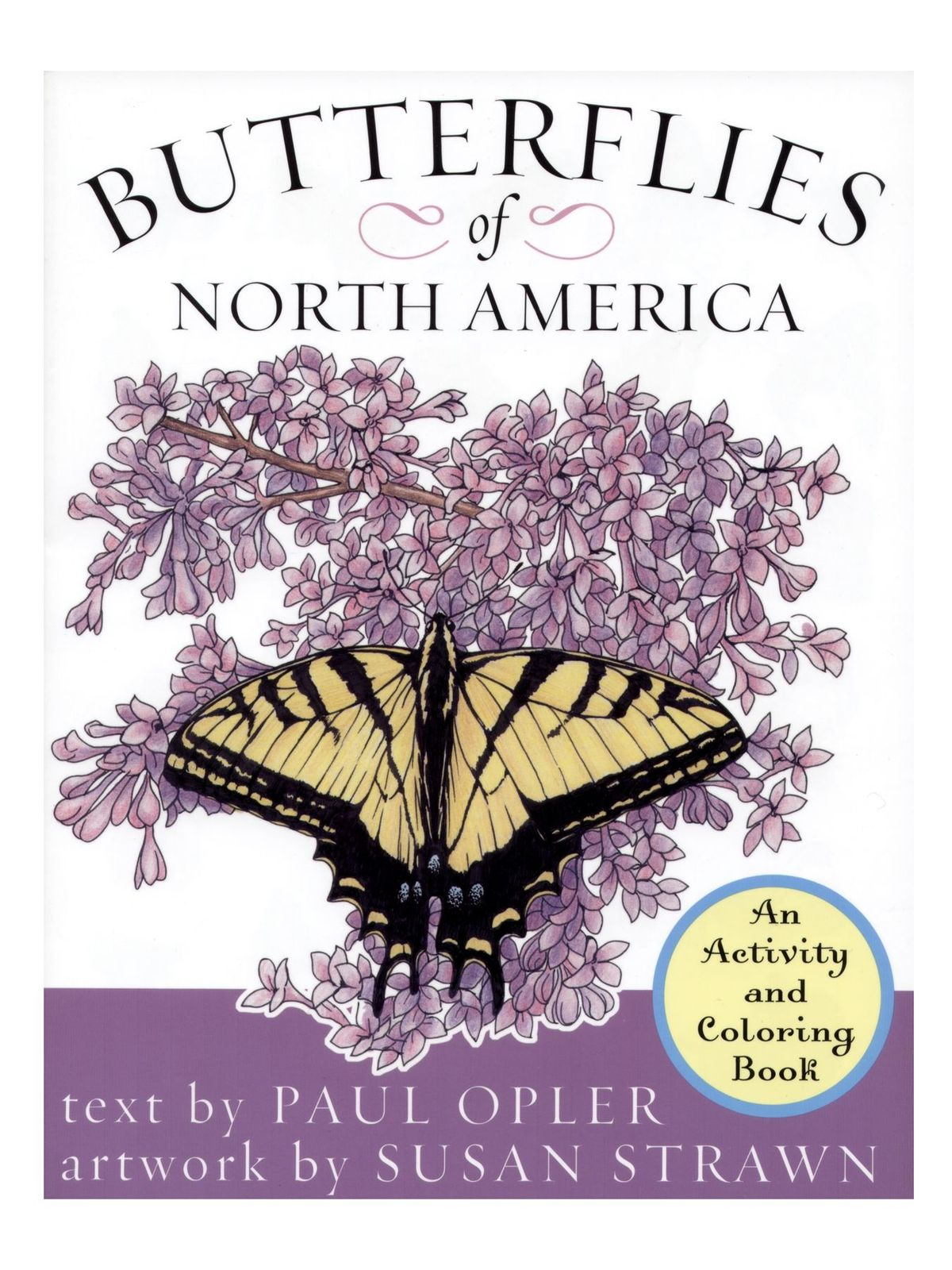 Roberts Rinehart - Butterflies of North America: An Activity and Coloring Book