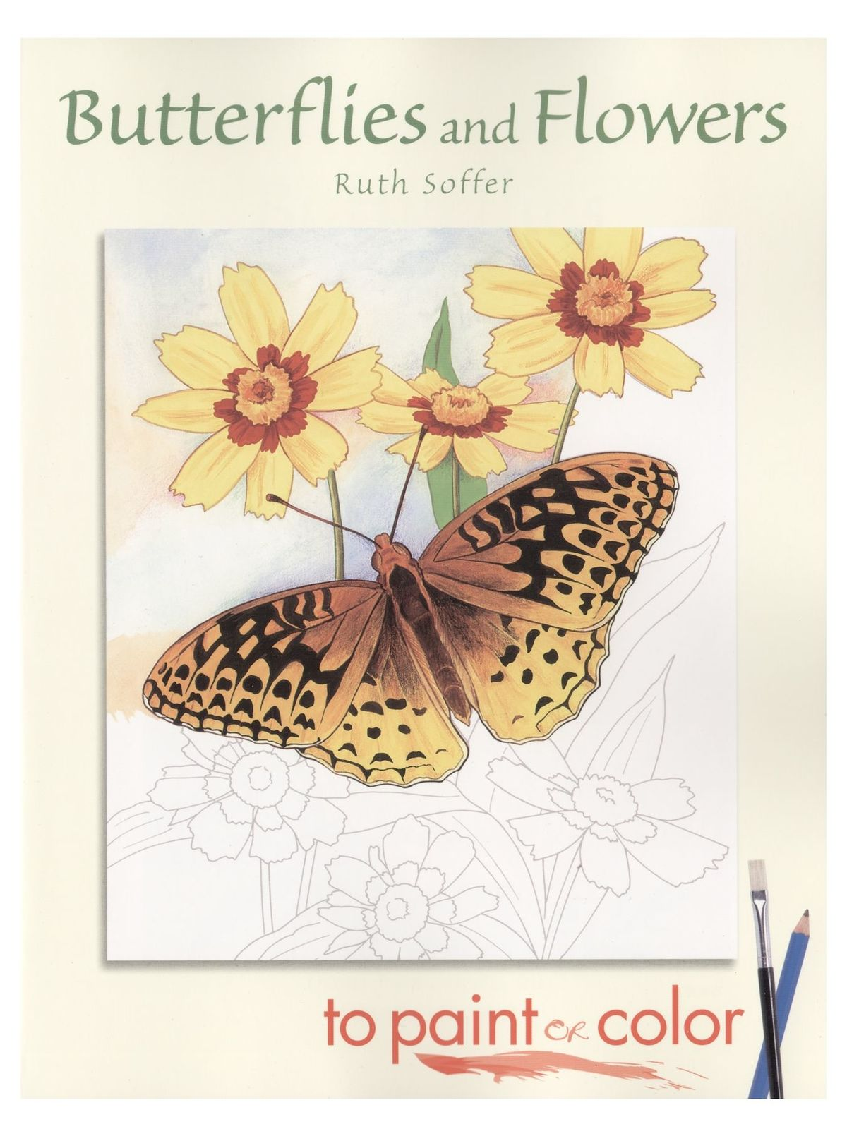Butterflies and Flowers to Paint and Color