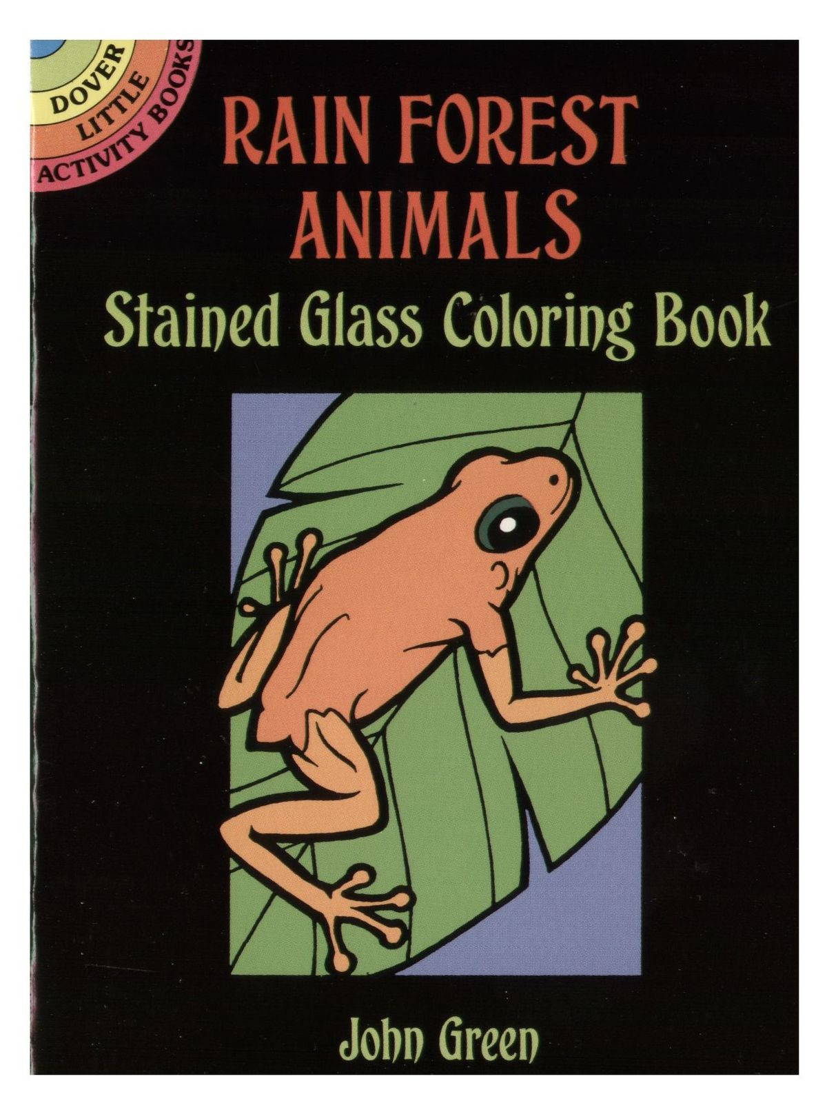 Dover - Rain Forest Animals Stained Glass Coloring Book