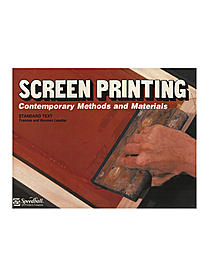 Screen Printing Contemporary Methods and Materials Book