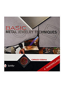 Basic Metal Jewelry Techniques