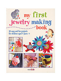 My First Jewelry Making Book each