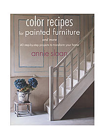Color Recipes for Painted Furniture & More each