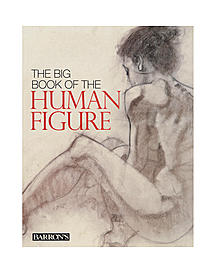 The Big Book of the Human Figure each