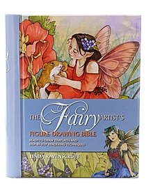 The Fairy Artist's Figure Drawing Bible