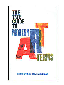The  Guide To Modern Art Terms