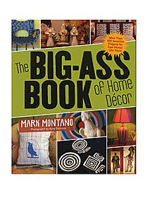Big-Ass Book of Home Decor