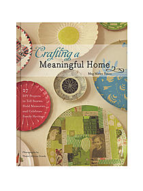 Craftng a Meaningful Home