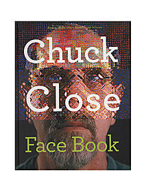 Chuck Close Face Book