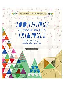 100 things to Draw with a Triangle each