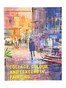 Collage, Color and Texture in Painting
