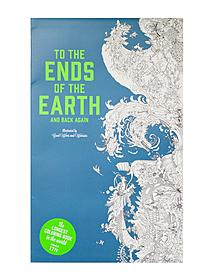 To the Ends of the Earth & Back Again Coloring Book