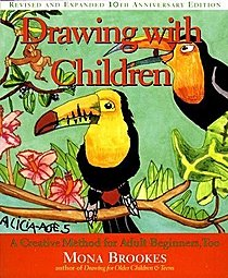 Drawing with Children; A Creative Method for Adult Beginners, Too