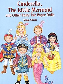 Cinderella, the Little Mermaid and Other Fairy Tale Paper Dolls