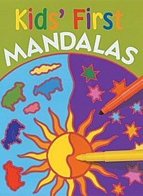 Kids' First Mandalas Kids' First Mandalas