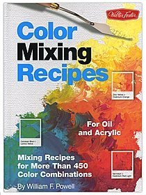 Color Mixing Recipes for Oil and Acrylic Color Mixing Recipes