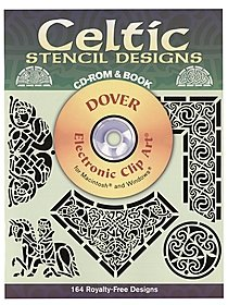 Celtic Stencil Designs: CD-ROM and Book