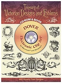Treasury of Victorian Designs and Emblems: CD-ROM and Book