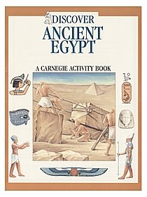 Discover Ancient Egypt: A Carnegie Activity Book