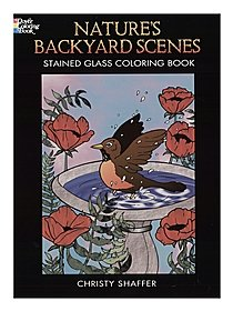 Nature's Backyard Scenes Stained Glass Coloring Book