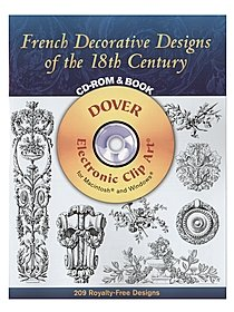 French Decorative Designs of the 18th Century: CD-ROM and Book