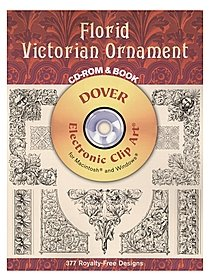 Florid Victorian Ornament: CD-ROM and Book