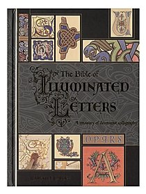 The Bible of Illuminated Letters each