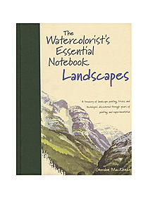 The Watercolorist's Essential Notebook: Landscapes