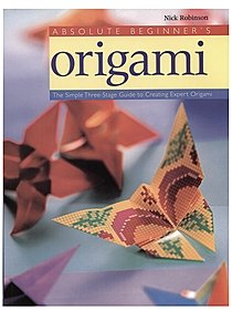 Absolute Beginner's Origami Absolute Beginner's Origami