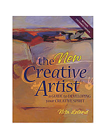 The New Creative Artist: A Guide to Developing Your Creative Spirit
