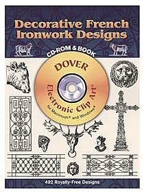 Decorative French Ironwork Designs: CD-ROM and Book