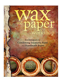 Wax and Paper Workshop each