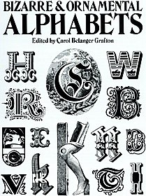 Bizarre & Ornamental Alphabets