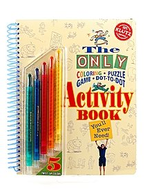 The Only Coloring, Puzzle, Game, Dot-to-Dot Activity Book You'll Ever Need