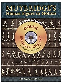 Muybridge's Human Figure in Motion: CD-ROM and Book