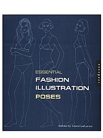 Essential Fashion Illustration: Poses