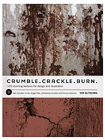 Crumble. Crackle. Burn.