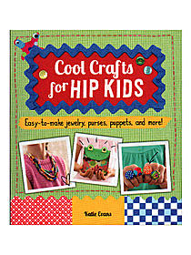 Cool Crafts for Hip Kids
