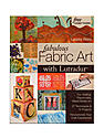 Fabulous Fabric Art with Lutradur