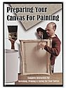 Preparing Your Canvas for Painting -- DVD