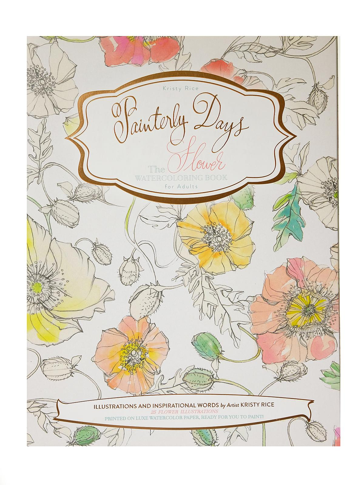 Painterly Days: Watercoloring Book for Adults The Flower