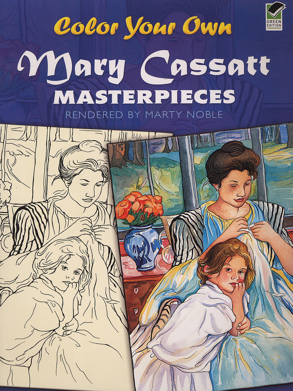 Masterworks Color Your Own Coloring Book Mary Cassatt Paintings