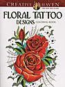 Creative Haven Coloring Books Floral Tattoo Designs