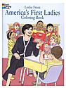 America's First Ladies Coloring Book America's First Ladies Coloring Book