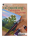 Oil Painting for the Absolute Beginner each